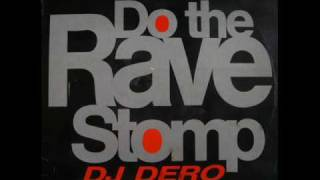 DJ Dero - Do The Rave Stomp (Ana Paula Mix)