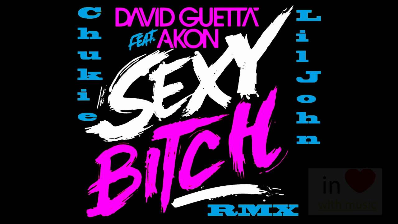 David guetta sexy bitch hq — 2