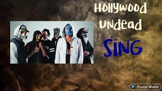 Sing - Hollywood Undead lyrics