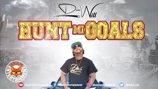 D Will - Hunt Mi Goals - January 2019