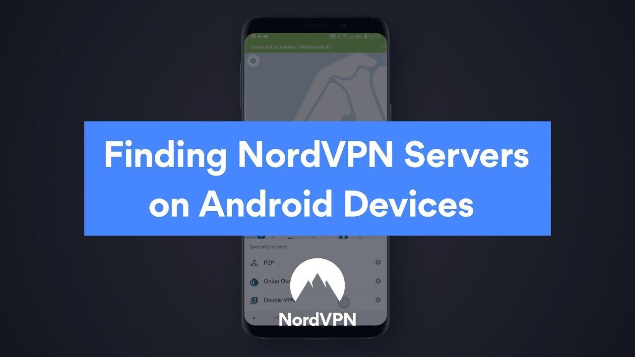 Installing NordVPN on Android   NordVPN Customer Support