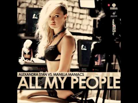 Alexandra Stan Vs. Manilla Maniacs - All My People (Radio Edit)