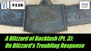 A Blizzard of Backlash (Pt. 3): On Blizzard's Troubling Response (VL116)