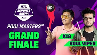 MPL Esports Arena Pool MastersTM Grand Finale With K18 and SouL Viper