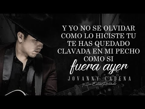 (LETRA) ¨NO SE OLVIDAR¨ - Jovanny Cadena Y Su Estilo Privado (Lyric Video)