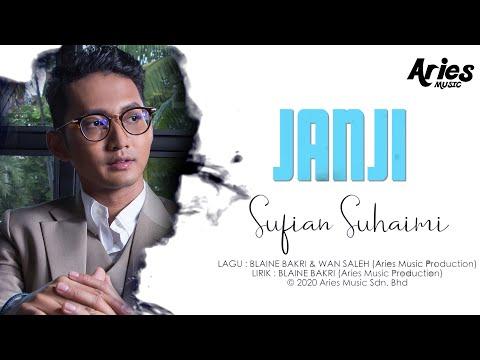 Sufian Suhaimi - Janji (Official Lyric Video)