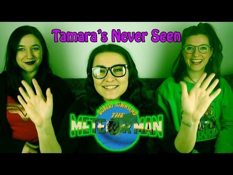 The Meteor Man - Tamara's Never Seen