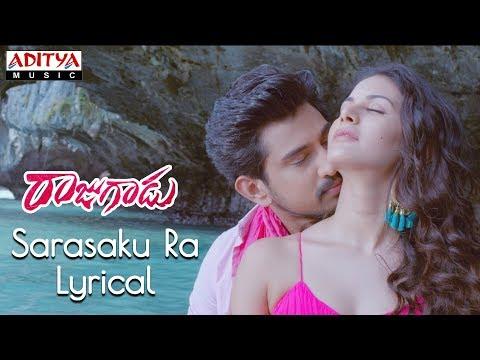 Sarasaku Ra Lyrical    Rajugadu Movie Songs    Raj Tarun, Amyra Dastur