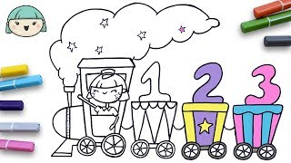 Learning Numbers & Colors With Lola ☆ How To Draw A Train ☆ Coloring Book For Kids ☆ Coloring Pages