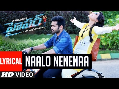 Naalo Nenenaa Video Song With Lyrics || Hyper || Ram Pothineni, Raashi Khanna || Telugu Songs 2016