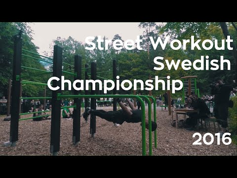 Swedish Championship Street Workout 2016  (Full competition, long)