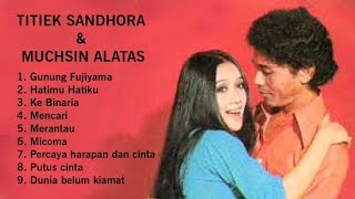 Lagu terbaik Titiek Sandhora & Muchsin Alatas - Golden Memories Indonesia