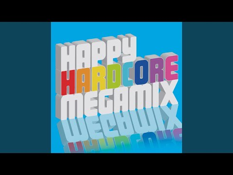 Happy Hardcore Megamix (Full Continuous DJ Mix)
