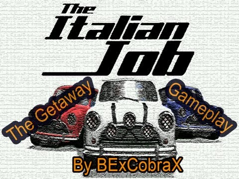 The Italian Job (PC) - The Getaway - Gameplay | BExCobraX