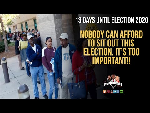 Stakes Are Too High For Any Voter To Sit This Election Out