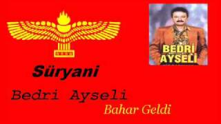 Bedri Ayseli - Bahar Geldi (Turkish - Arabic - Aramaic)
