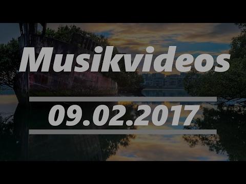 Die besten Musikvideos vom 09.02.2017 (Top 5)