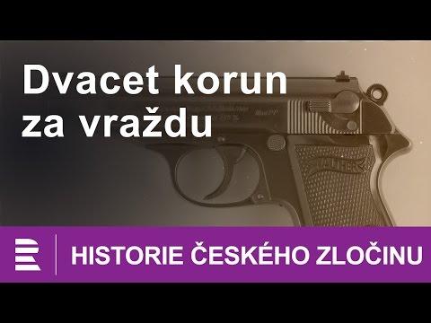 Historie českého zločinu: Dvacet korun za vraždu