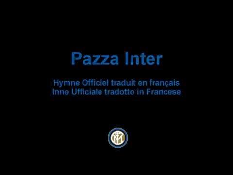 Hymne Officiel de l'Inter de Milan (traduit en FR) - Pazza Inter