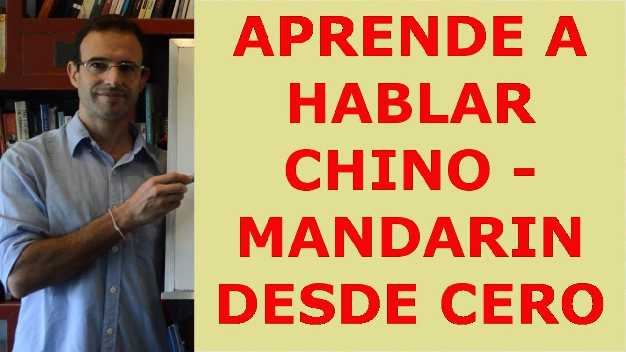 CHINO - MANDARIN en español para principiantes - YouTube