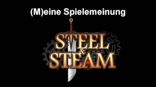 """""""Steel & Steam"""" - (M)eine SpieleMeinung"""