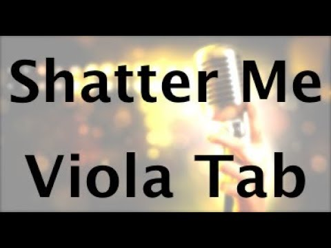 How to play Shatter Me on viola