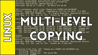 Multi-Level Copying - Introduction to Linux for Absolute Beginners #4 (2016)