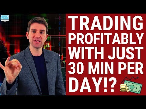 Trading Successfully With Just 30 Mins Per Day!? ↗️↘️