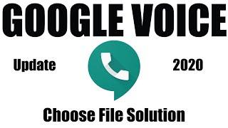 Google Voice Create 2020 | G-V Choose File Problem Solve | Tech Bangla 147
