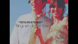 Things We Do For Love - Spectacular - Lyrics