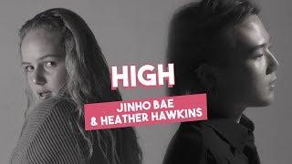 High - Jinho Bae & Heather Hawkins (Official Music Video)
