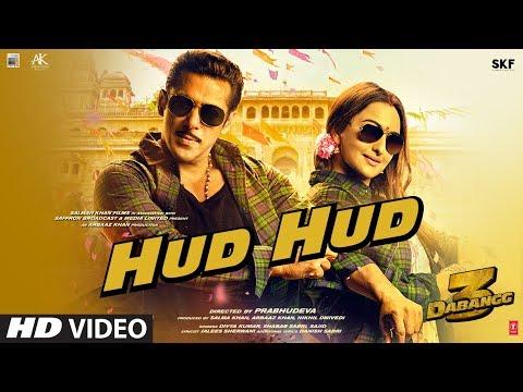 Hud Hud Video | Dabangg 3 | Salman Khan | Sonakshi Sinha | Divya K,Shabab Sabri,Sajid | Sajid Wajid Mp3
