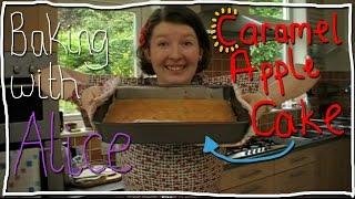 Caramel Apple Cake | Baking With Alice