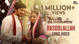 Salalah Mobiles | Rasoolallah Lyric | Dulquer Salmaan, Nazriya Nazim | Gopi Sunder | Official