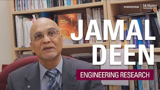 Jamal Deen, Faculty of Engineering, McMaster University