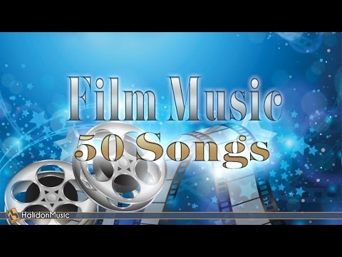 Film Music - 50 Songs   Classical Music, Piano, Acoustic Guitar Soundtracks