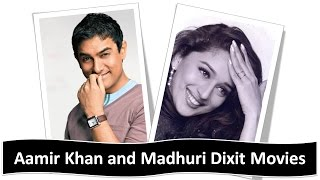 Aamir Khan and Madhuri Dixit Movies