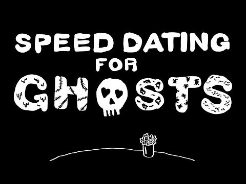 Speed dating for ghosts riley