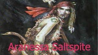 Warhammer Fantasy Lore: Aranessa Saltspite