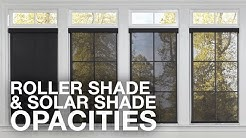 Roller Shades and Solar Shades Opacities | Blinds.com