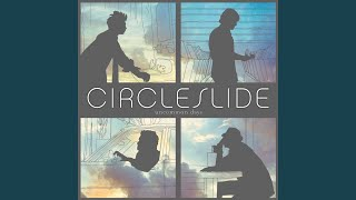 Watch Circleslide Uncommon Days video