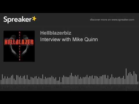 Interview with Mike Quinn (part 4 of 4)
