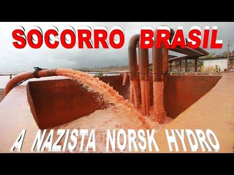 BRASIL- POR FAVOR NOS AJUDA NA LUTA CONTRA A NAZISTA  - NORSK HYDRO