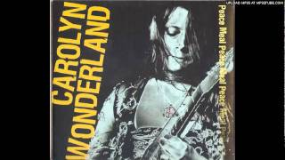 Carolyn Wonderland - What Good The Drinking Do