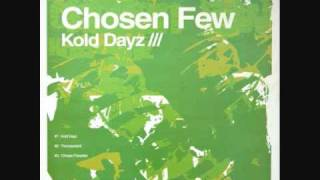 Chosen Few - Kold Days