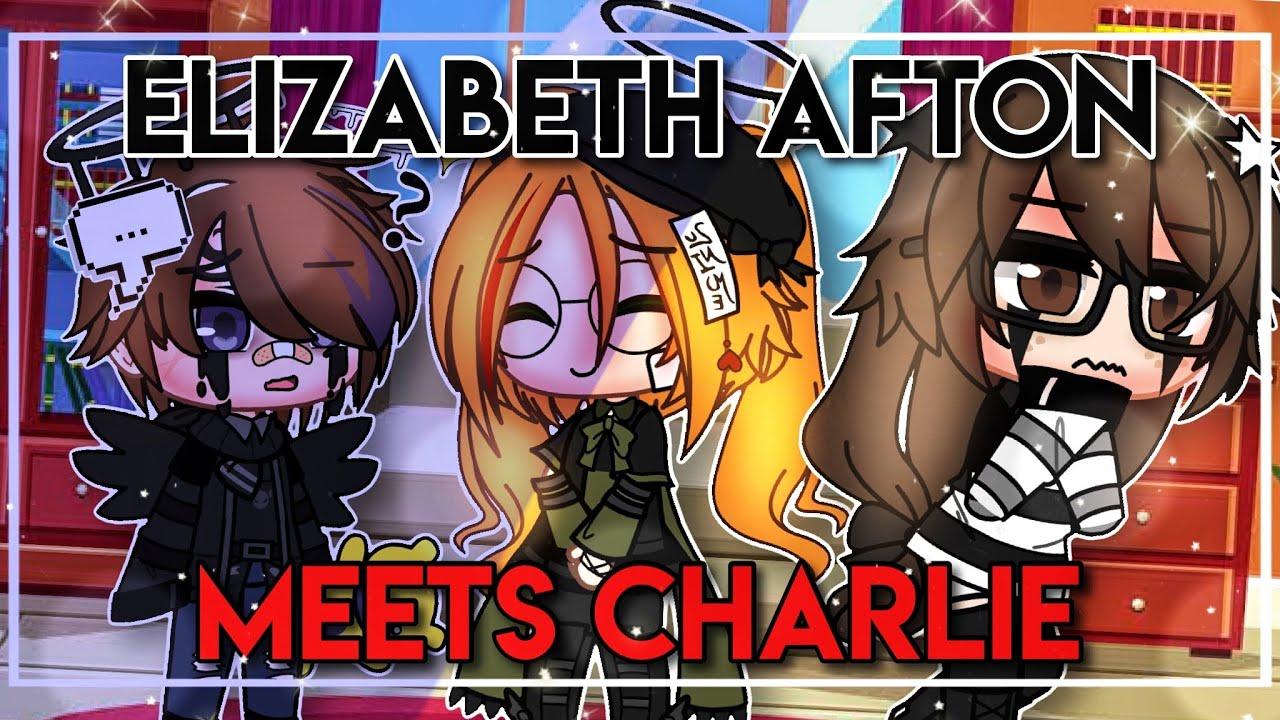 Elizabeth Afton Meets Charlie / FNAF / Gacha Club