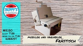 Router table /// mobiler Frästisch//variabler Frästisch