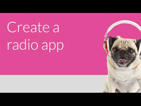 HowTo: Create a Radio App
