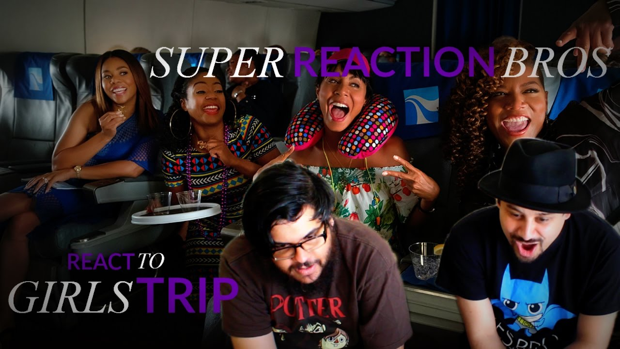 Download SUPER REACTION BROS REACT & REVIEW Girls Trip Red Band Trailer!!!!