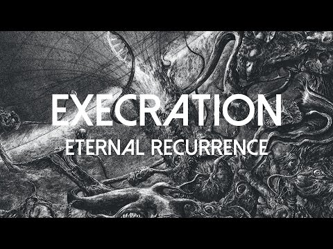 """Execration """"Eternal Recurrence"""" (OFFICIAL)"""